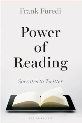 Power of Reading: Socrates to Twitter (Hardcover), Furedi, Frank,...