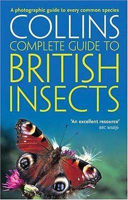 Collins Complete Guide - British Insects: A photographic guide to every common s