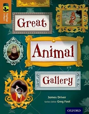 Oxford Reading Tree TreeTops inFact: Level 8: Great Animal Galler...