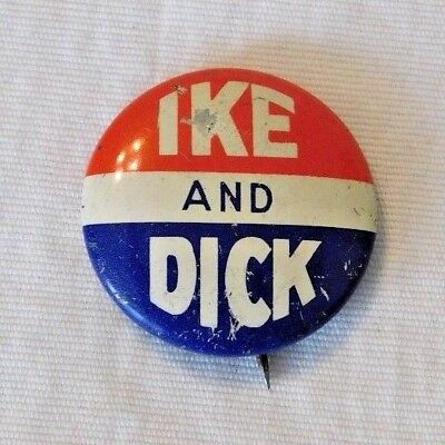 Vintage Ike and Dick Nixon Dwight Eisenhower Campaign Political Pin Pinback