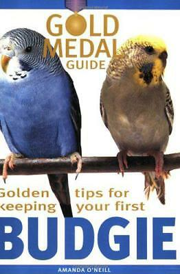 Budgie (Gold Medal Guide) by Amanda O'Neill | Paperback Book | 9781842860946 | N