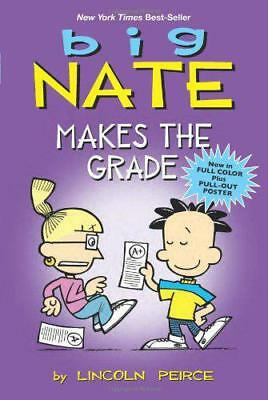 Big Nate: Makes the Grade (Big Nate Comic Compilations) by Peirce, Lincoln   Pap