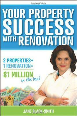 Your Property Success with Renovation by Slack-Smith, Jane | Paperback Book | 97