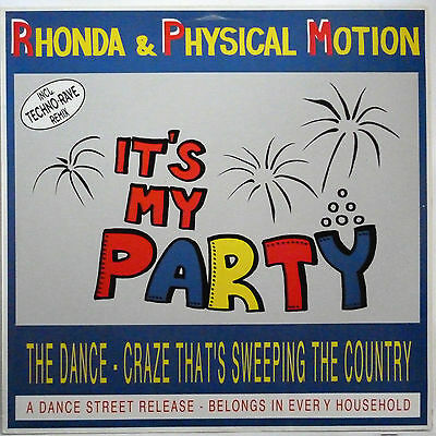 "Rhonda & Physical Motion -- It's My Party ---------- 12"" Maxi Single"