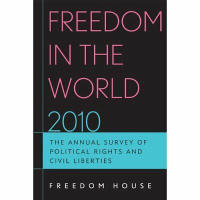 Freedom in the World 2010: The Annual Survey of Politic - Paperback NEW Freedom
