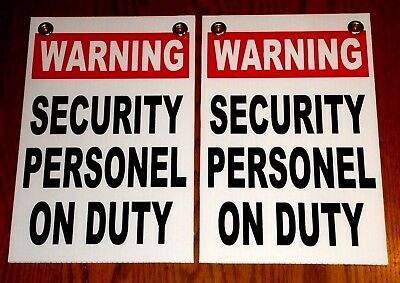 (2) SECURITY PERSONEL ON DUTY SIGNS 8x12 grommets  School - Church- Business whi