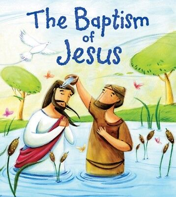 My First Bible Stories New Testament: The Baptism of Jesus (Paper. 9781781711736