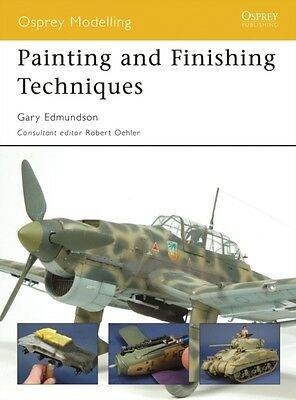 Painting and Finishing Techniques (Osprey Modelling) (Paperback),...
