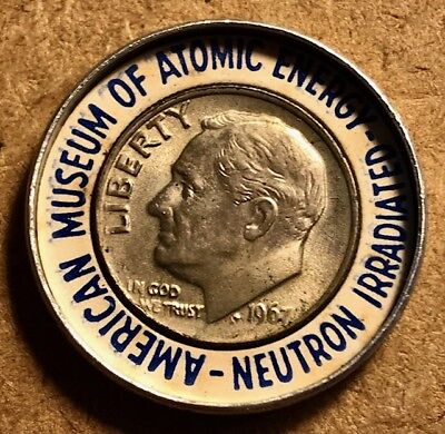 AMERICAN MUSEUM OF ATOMIC ENERGY - Encased Irradiated Dime Coin - FREE SHIPPING!