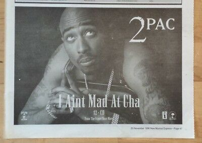 2 Pac  I ain't Mad At Cha  1996 Half page press advert poster
