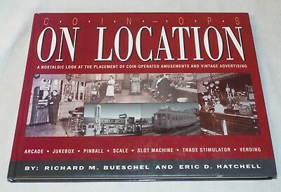 -RARE- COIN OPS ON LOCATION Photo Book Bueschel SIGNED 1ST EDITION BOOK