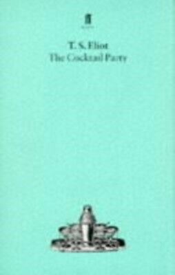 The Cocktail Party (Paperback), Eliot, T. S., 9780571051885