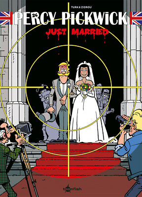 Percy Pickwick 24. Just Married, Turk