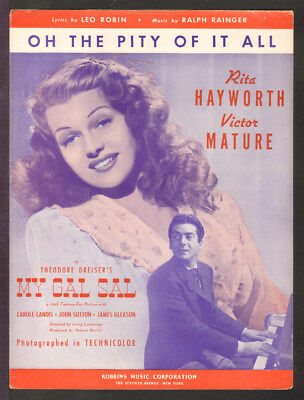 My Gal Sal 1942 Oh The Pity Of It All RITA HAYWORTH Movie Vintage Sheet Music