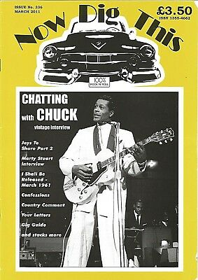 Now Dig This - 100% Rock'n' Roll magazine - No.336 March 2011; Chuck Berry cover