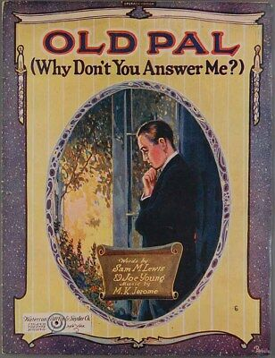 1920 OLD PAL Sheet Music LEWIS YOUNG JEROME Barbelle Lonely Sad Man Cover