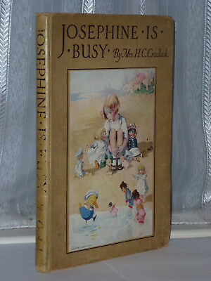 H C Cradock - Josephine is Busy 1st Edition 1918