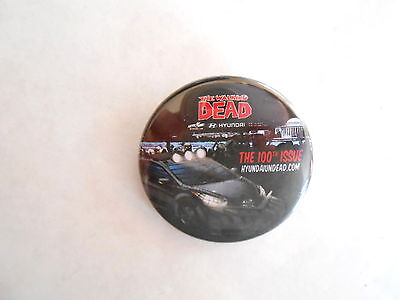 The Walking Dead Comic Book 100th Issue Hyundai Advertising Pinback Button