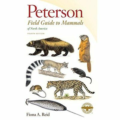 Peterson Field Guide to Mammals of North America (Peter - Paperback NEW Reid, Fi