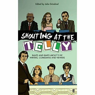 Shouting at the Telly - Paperback NEW Grindrod, John 2009-11-05