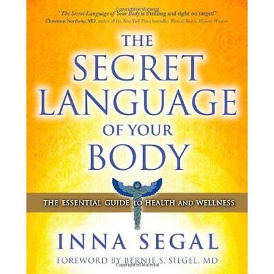 The Secret Language of Your Body - Paperback NEW Segal, Inna 2010-09-02