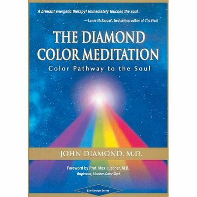 The Diamond Color Meditation: Color Pathway to the Soul - Spiral-bound NEW Diamo