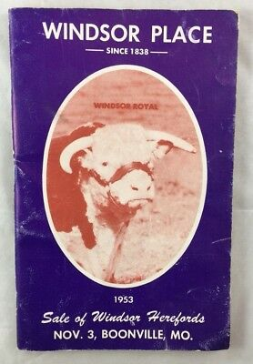 1953 Windsor Place Cattle Hereford Auction Catalog Boonville Missouri