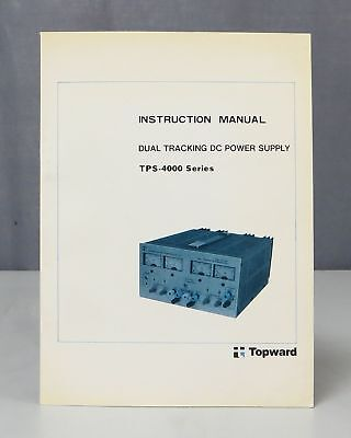 Topward Dual Tracking DC Power Supply TPS-4000 Series Instruction Manual