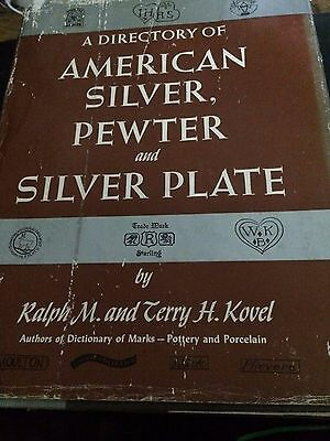 A Directory of American Silver,Pewter,and Silverplate-Ralph and Terry Kovel-1974