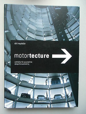 Motortecture Architektur für Automobilität Design for Automobility 2003