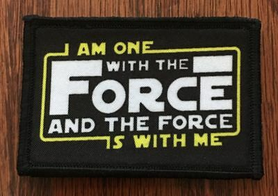 Star Wars I Am One With The Force  Morale Patch Tactical Military Army Hook USA
