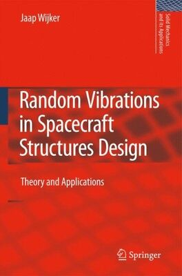 RANDOM VIBRATIONS IN SPACECRAFT STRUCTUR, Wijker, J. Jaap, 978904...
