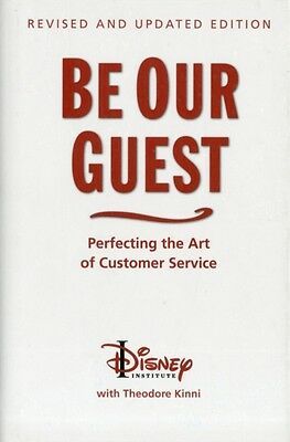 Be Our Guest (10th Anniversary Updated Edition) (Disney Institute Book) (Hardco.