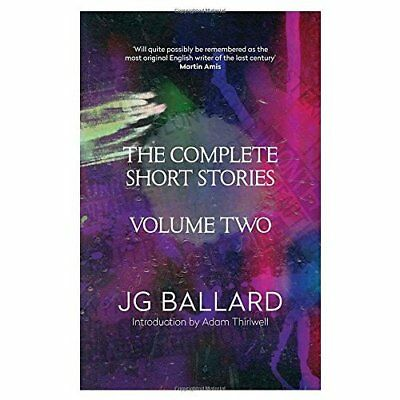 The Complete Short Stories: v. 2 - Paperback NEW Ballard, J. G. 2014-08-28