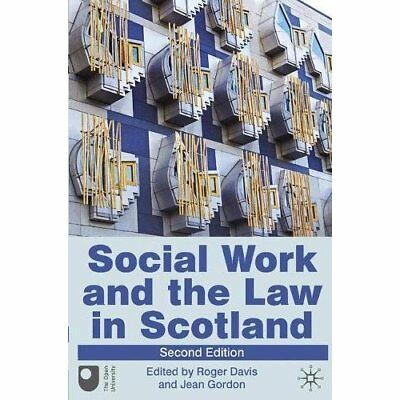 Social Work and the Law in Scotland - Paperback NEW  2010-12-21