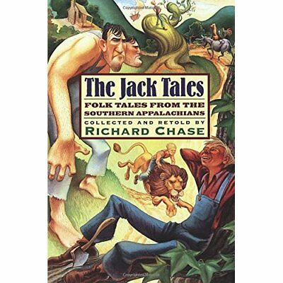 The Jack Tales: Folk Tales from the Southern Appalachia - Paperback NEW Chase 20