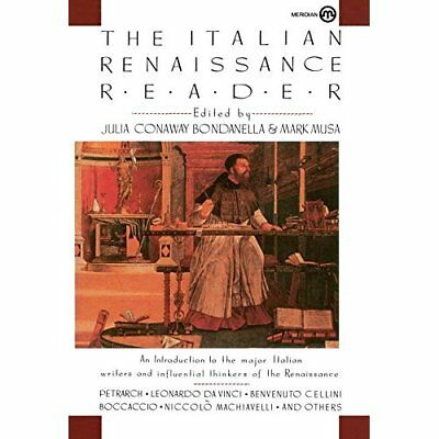 The Italian Renaissance Reader - Paperback NEW Bondanella, Jul 2001-11-19