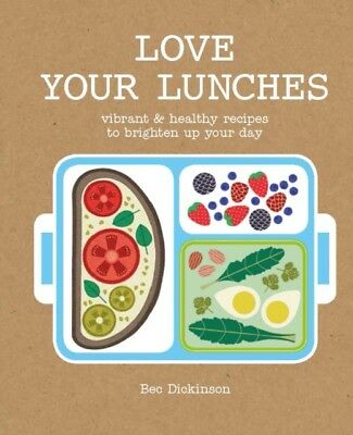 LOVE YOUR LUNCHES, Dickinson, Rebecca, 9781784880958