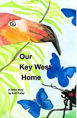 Our Key West Home by Andi Fraley (English) Hardcover Book