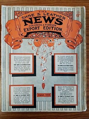 The Shoe & Leather News Colonial & Foreign Export Edition Aug 1919