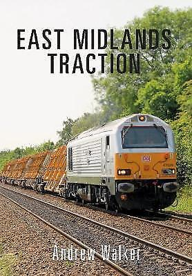 East Midlands Traction by Walker, Andrew | Paperback Book | 9781445663883 | NEW