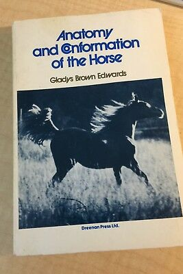 Gladys Brown Edwards Anatomy and Conformation of the Horse