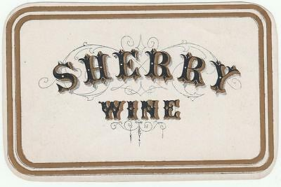 Unused Mid to Late 1800's Sherry Wine Label With Gold Trim
