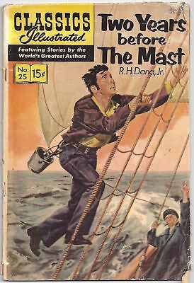 Classics Illustrated Nr.25 Two Years before the Mast 15 C in Englisch Gilberton