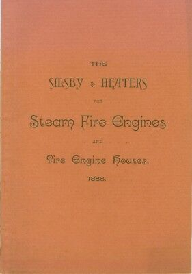 1888 Silby Heaters for Steam Fire Engines and Fire Houses