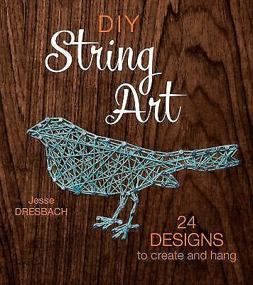 DIY String Art: 24 Designs to Create and Hang *NEW & FREE SHIPPING