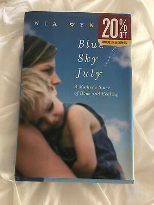 Brand New Blue Sky July : A Mother's Story of Hope and Healing Hardcover