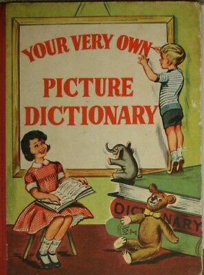 YOUR VERY OWN PICTURE DICTIONARY, No Author, Very Good Book