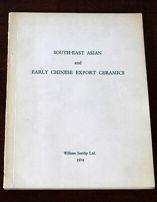 South-East Asian & Early Chinese Export Ceramics, William Sorsby Ltd., 1974