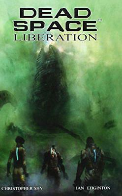 Dead Space - Liberation by Christopher Shy, Ian Edginton | Hardcover Book | 9781